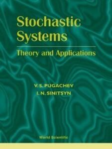 Stochastic Systems als eBook von V S Pugachev, I N Sinitsyn