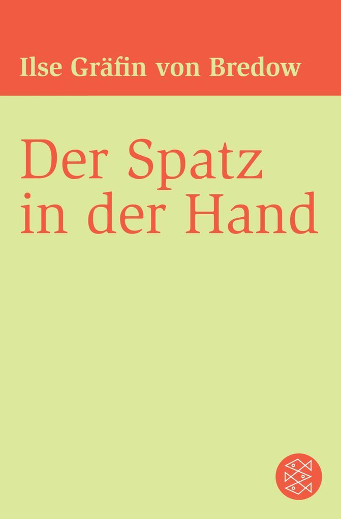 Der Spatz in der Hand als eBook