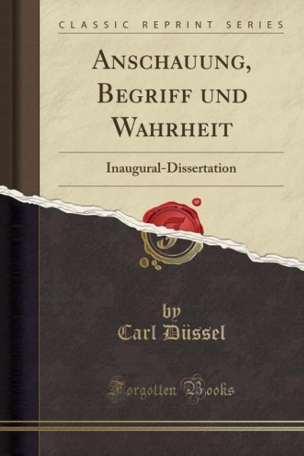 Anschauung, Begriff und Wahrheit als Taschenbuch von Carl Du´ssel