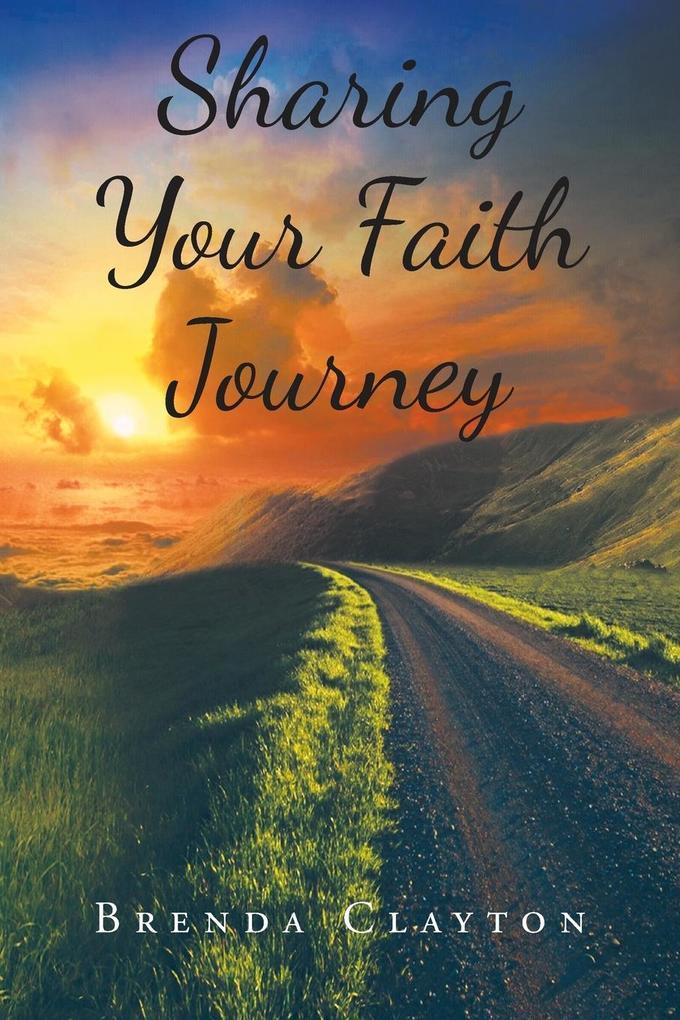 Sharing Your Faith Journey als Taschenbuch von ...