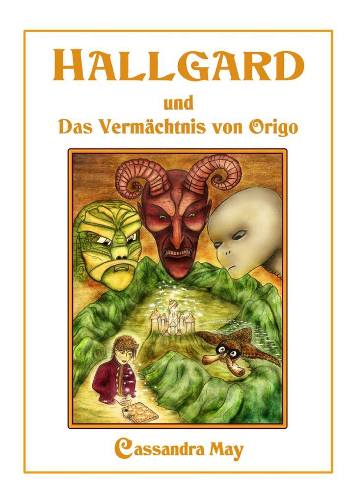 Hallgard und Das Vermächtnis von Origo als eBook