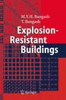 Explosion-Resistant Buildings