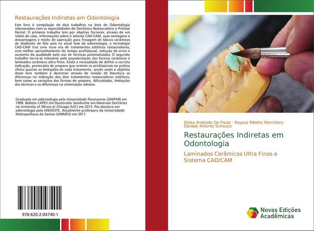 Restaurações Indiretas em Odontologia als Buch von Eloisa Andrade de Paula, Rayssa Ribeiro Marchioro, Daniele Antonio Schwarz