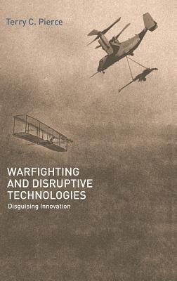 Warfighting and Disruptive Technologies als Buch (gebunden)