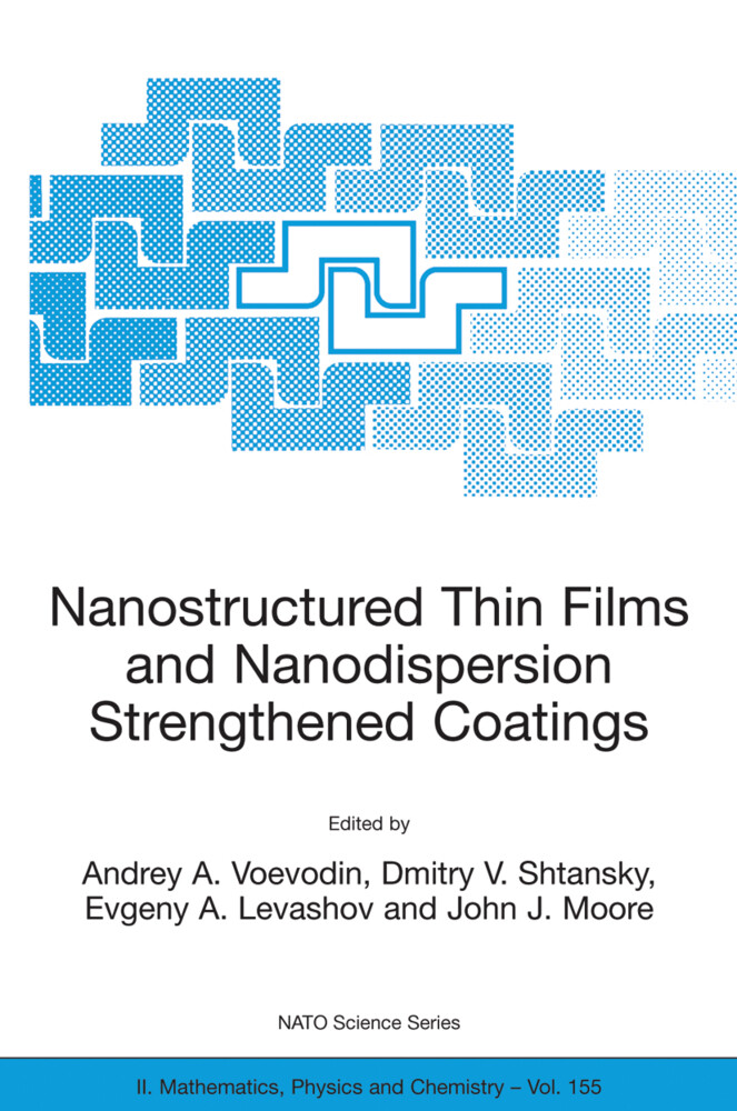 Nanostructured Thin Films and Nanodispersion Strengthened Coatings als Buch (kartoniert)