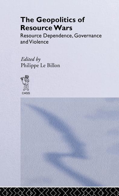 The Geopolitics of Resource Wars als Buch (gebunden)