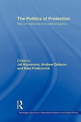 The Politics of Protection als Buch (gebunden)
