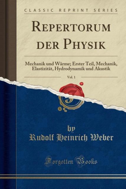 Repertorum der Physik, Vol. 1 als Taschenbuch v...