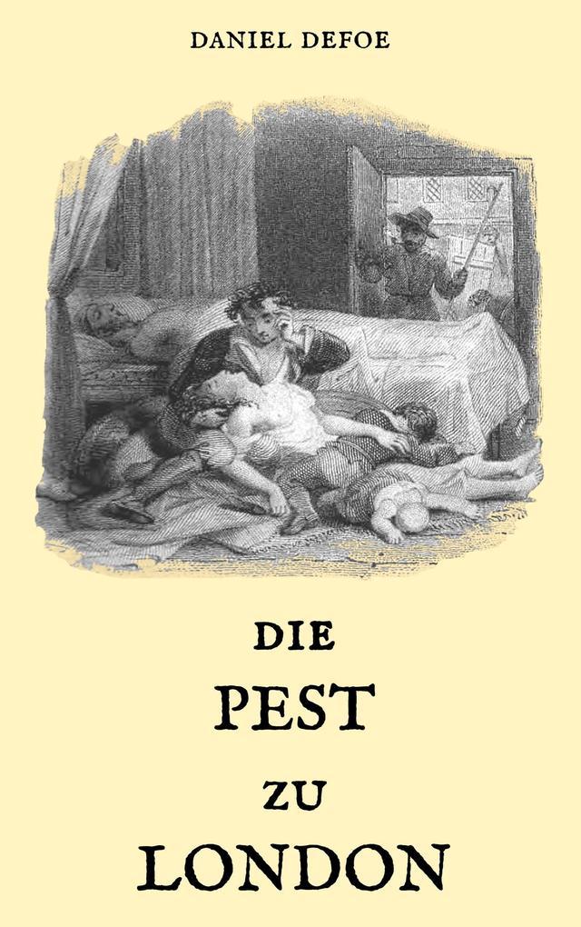 Die Pest zu London als Buch