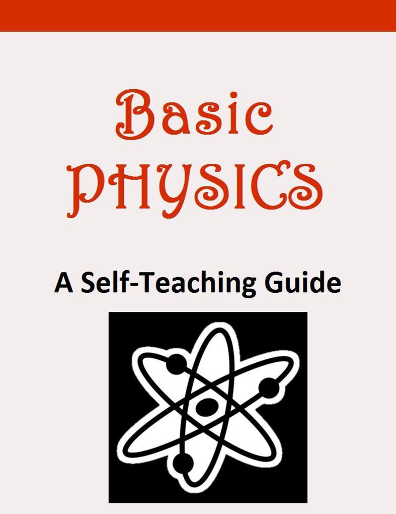Basic Physics als Taschenbuch von Karl Kuhn