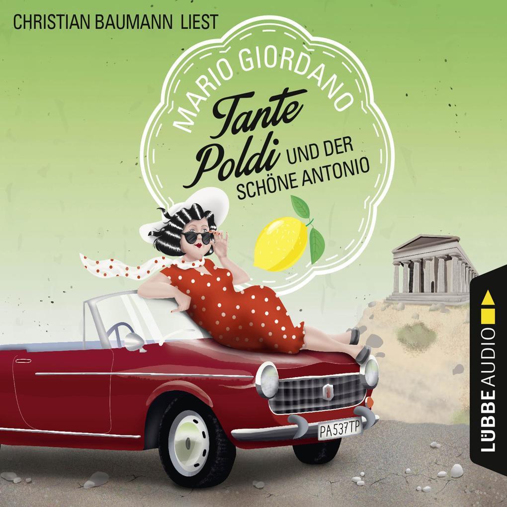 Tante Poldi und der schöne Antonio - Sizilienkrimi 3 (Gekürzt) als Hörbuch Download