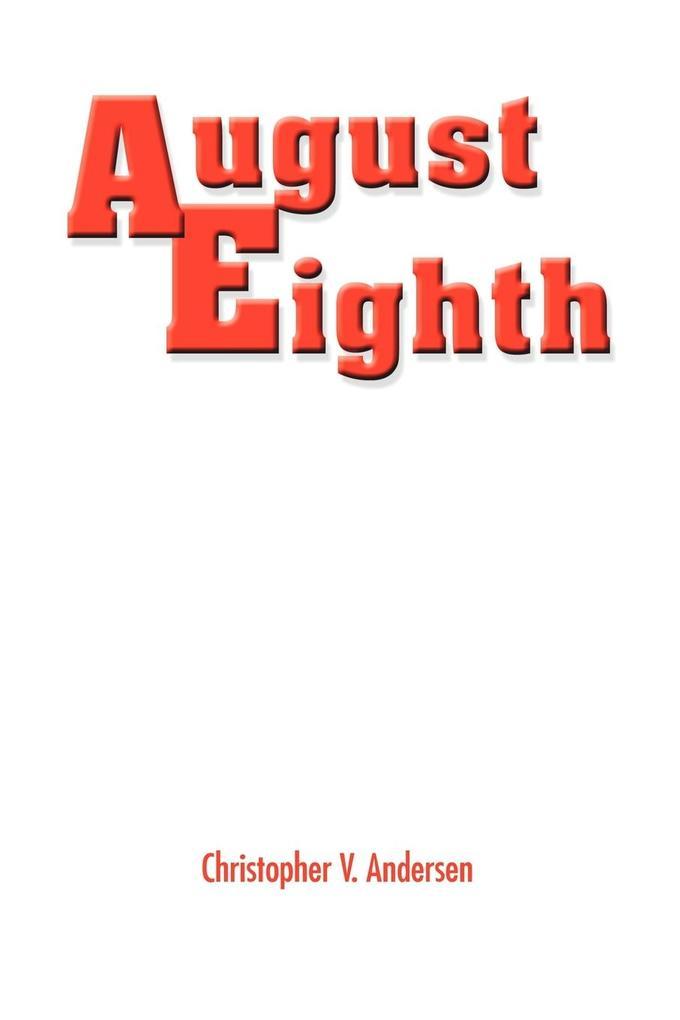 August Eighth als Taschenbuch