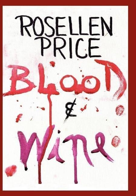 Blood & Wine als Buch (gebunden)