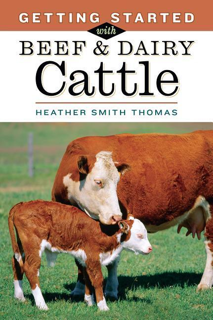 Getting Started with Beef and Dairy Cattle als Taschenbuch