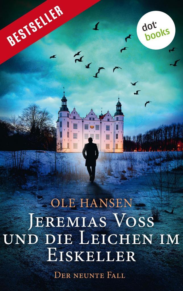 Jeremias Voss und die Leichen im Eiskeller - Der neunte Fall als eBook