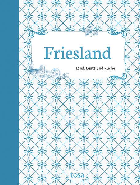 Friesland als Buch