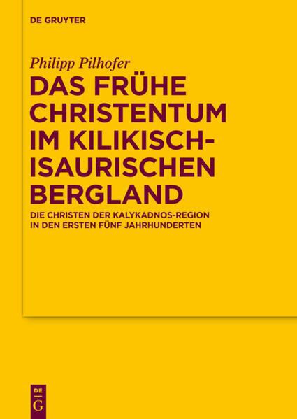 Das frühe Christentum im kilikisch-isaurischen Bergland als Buch
