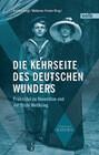 Die Kehrseite des deutschen Wunders