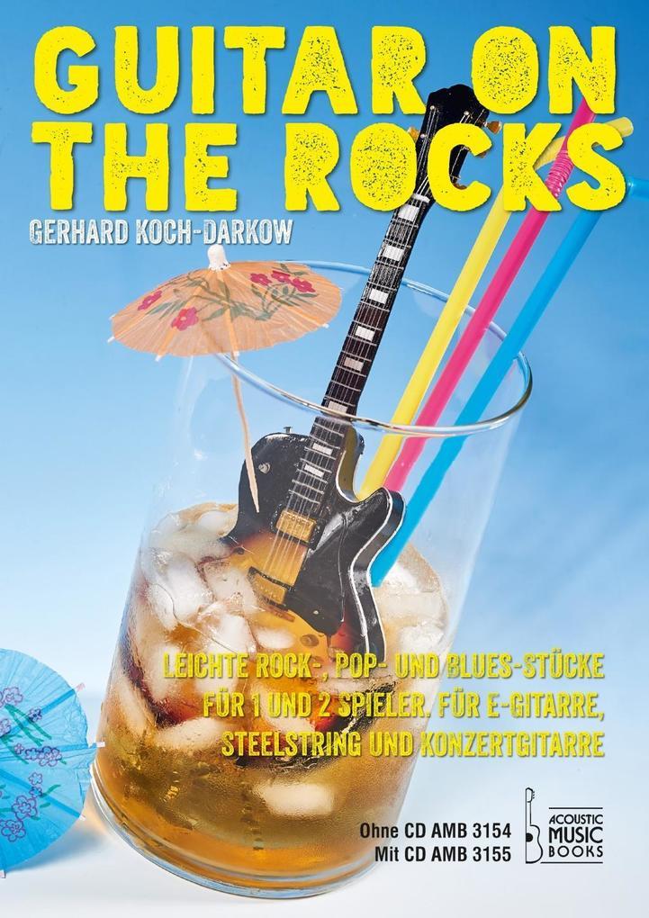 Guitar on the Rocks als Buch von Gerhard Koch-Darkow