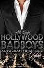 Hollywood BadBoys - Autogramm inklusive