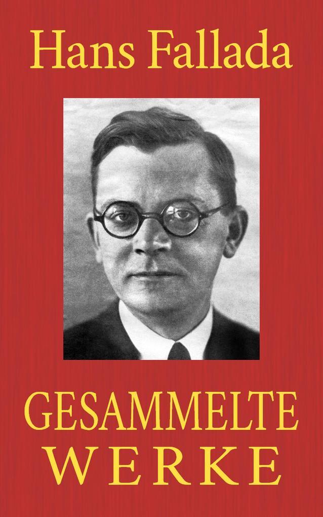 Hans Fallada - Gesammelte Werke als eBook