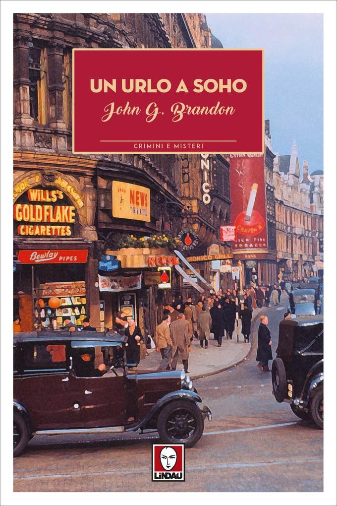 Un urlo a Soho als eBook von John G. Brandon - Lindau