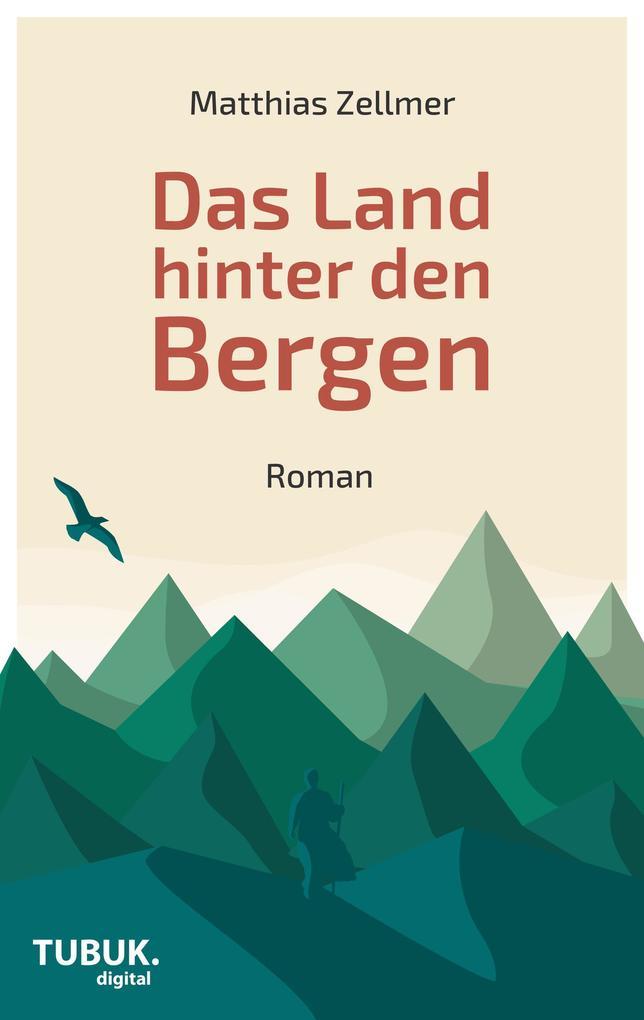 Das Land hinter den Bergen als eBook