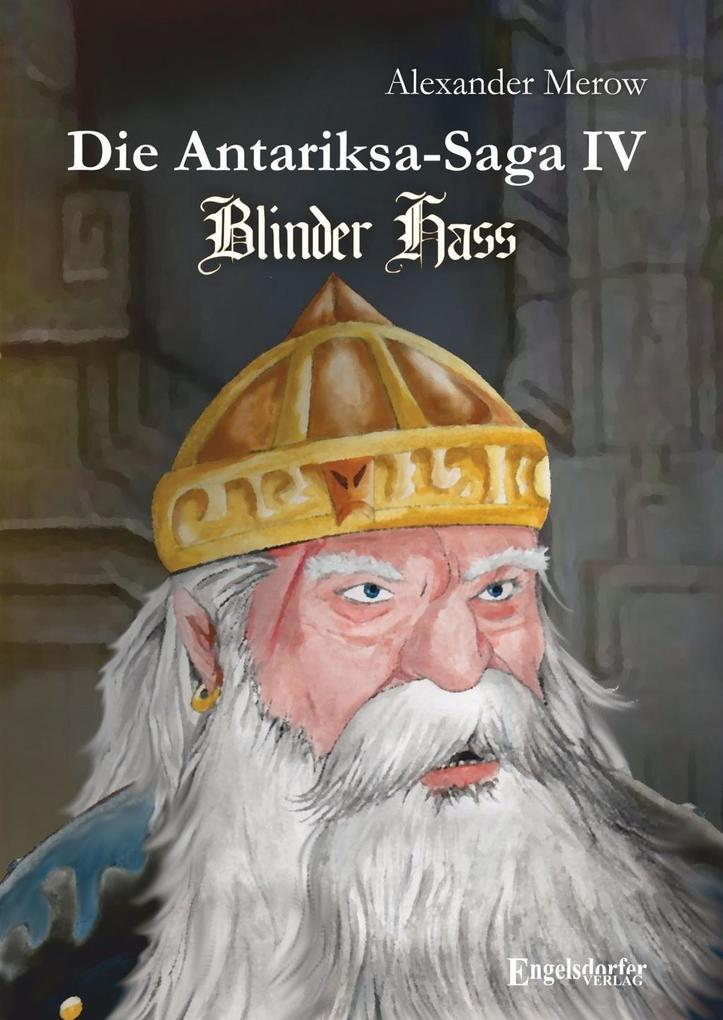 Die Antariksa-Saga IV - Blinder Hass als eBook