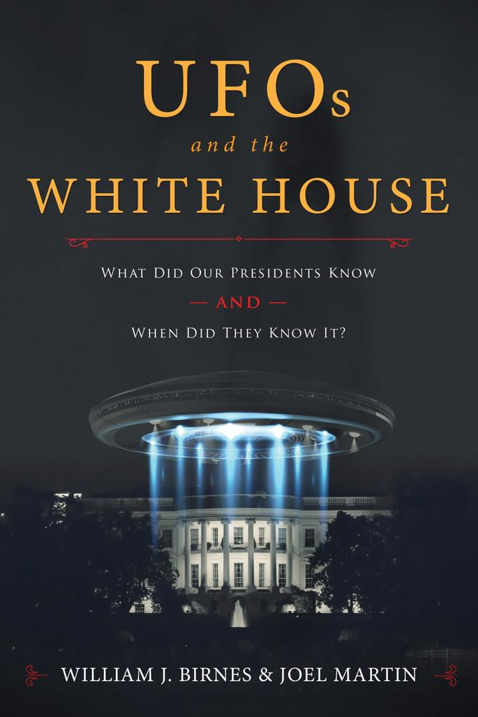 UFOs and The White House als eBook von William ...