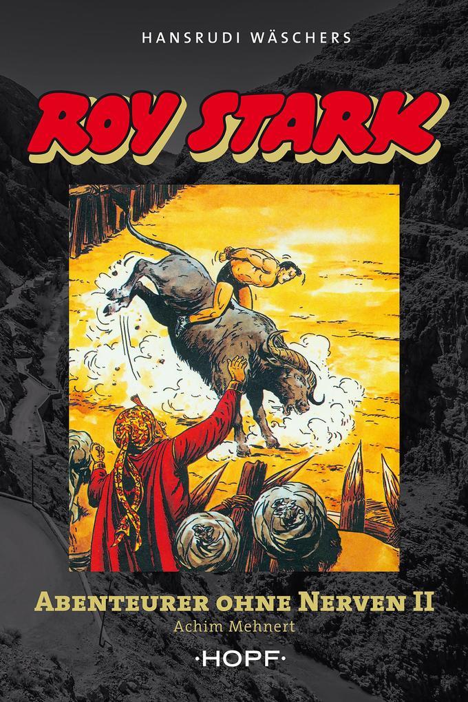 Roy Stark Band 2 von 2: Abenteurer ohne Nerven II als eBook
