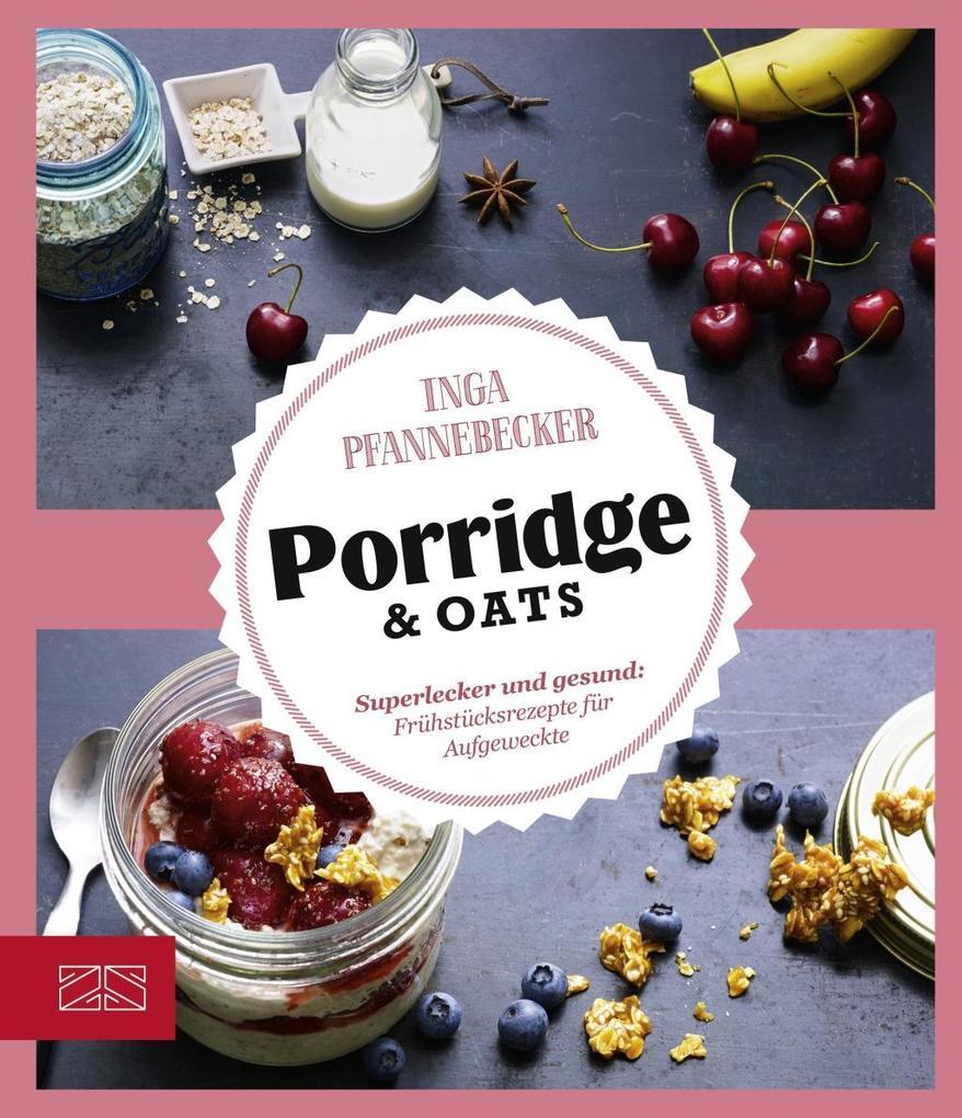 Just Delicious - Porridge & Oats als eBook
