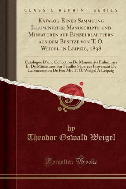 Katalog Einer Sammlung Illuminirter Manuscripte...