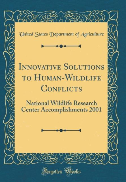 Innovative Solutions to Human-Wildlife Conflict...