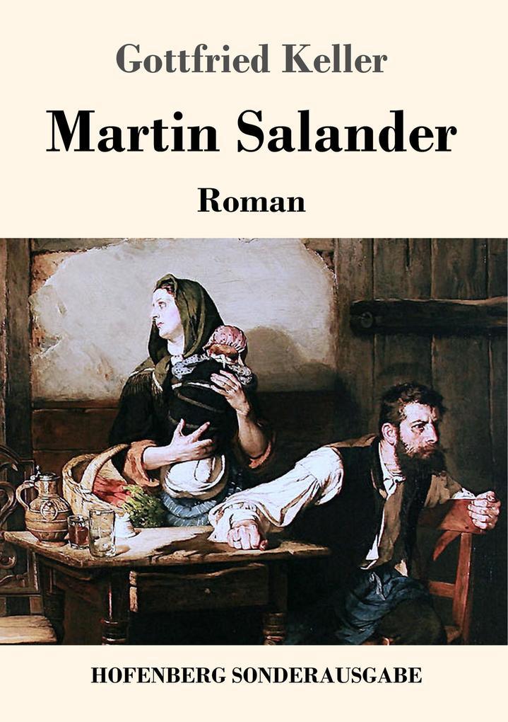 Martin Salander: Roman Gottfried Keller Author