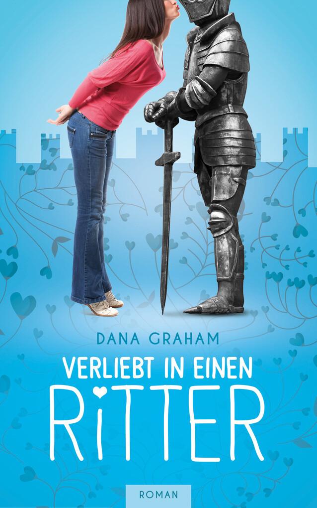 Verliebt in einen Ritter als eBook