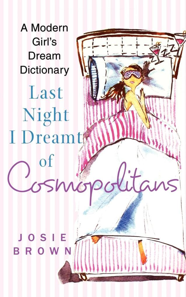Last Night I Dreamt of Cosmopolitans als Taschenbuch