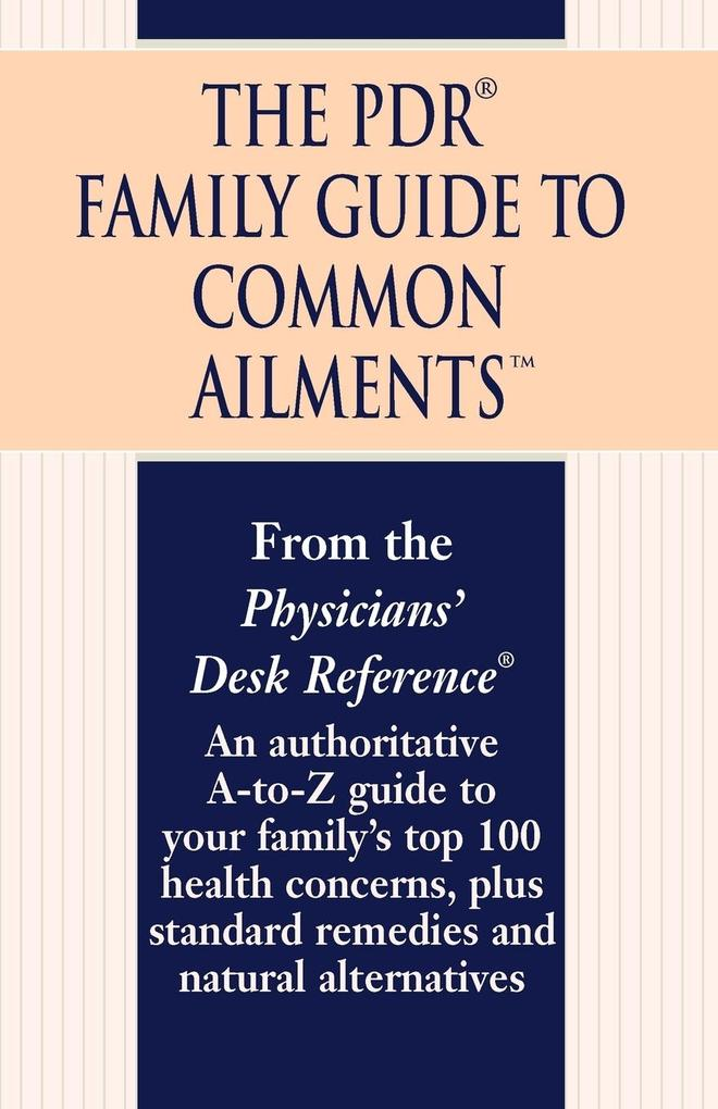The PDR Family Guide to Common Ailments als Taschenbuch