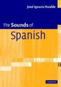 The Sounds of Spanish with Audio CD als Buch