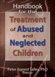 Handbook for the Treatment of Abused and Neglected Children als Buch (gebunden)