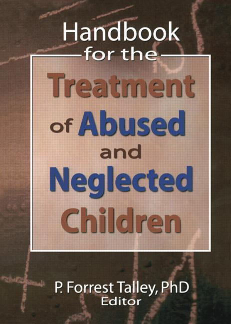 Handbook for the Treatment of Abused and Neglected Children als Taschenbuch