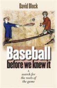 Baseball before We Knew It als Buch (gebunden)