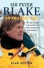 Sir Peter Blake: An Amazing Life