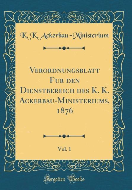 Verordnungsblatt Fu´r den Dienstbereich des K. ...