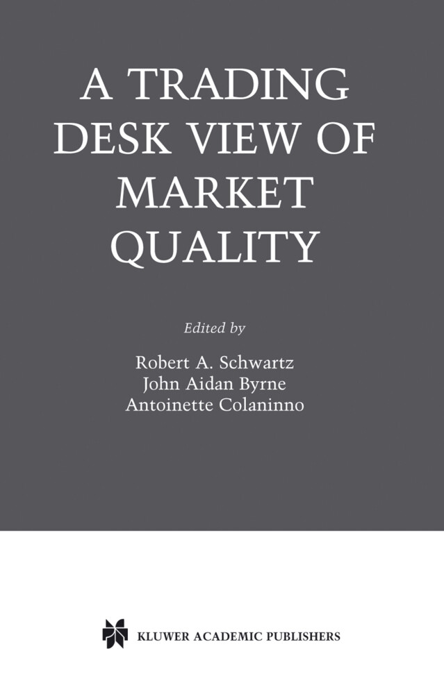A Trading Desk View of Market Quality als Buch (gebunden)
