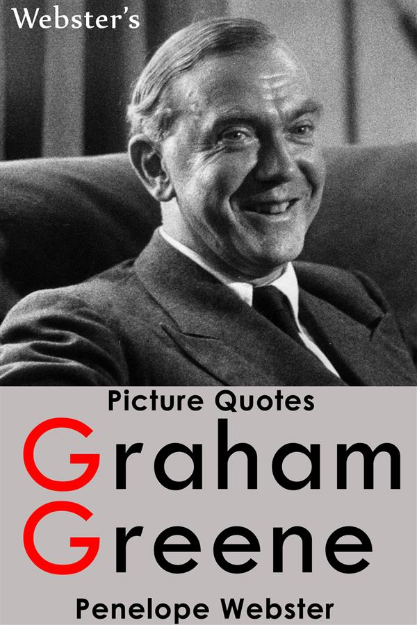 Webster´s Graham Greene Picture Quotes als eBoo...
