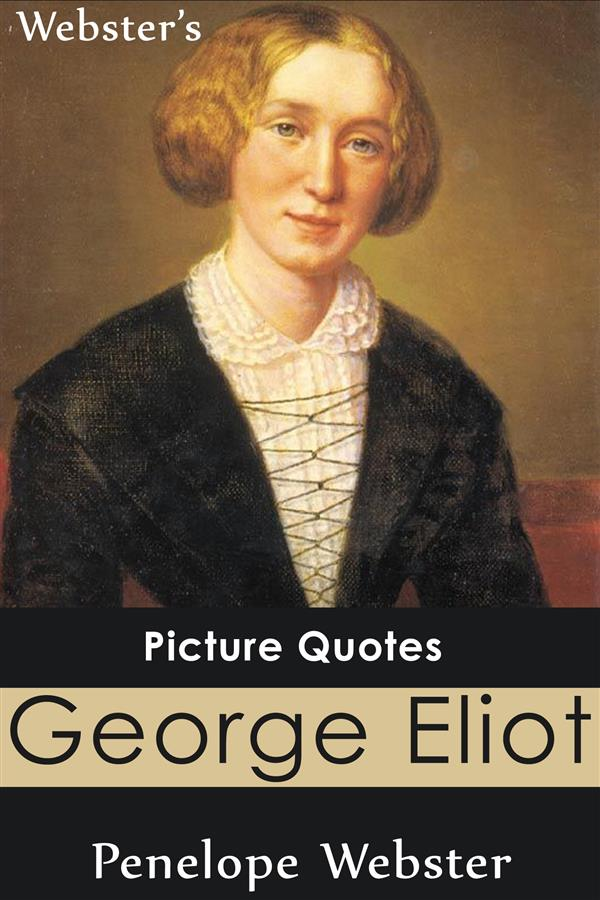Webster´s George Eliot Picture Quotes als eBook...