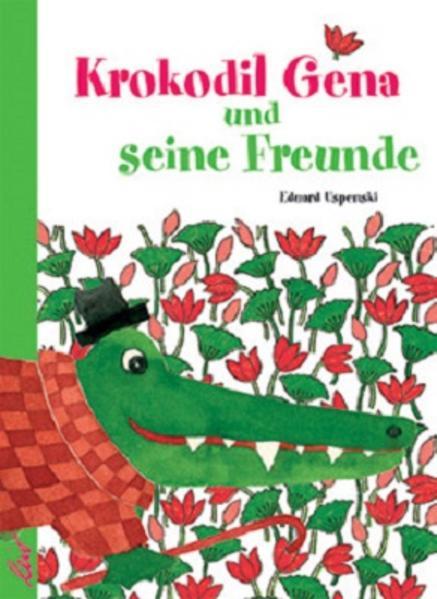 Krokodil Gena und seine Freunde als Buch (gebunden)