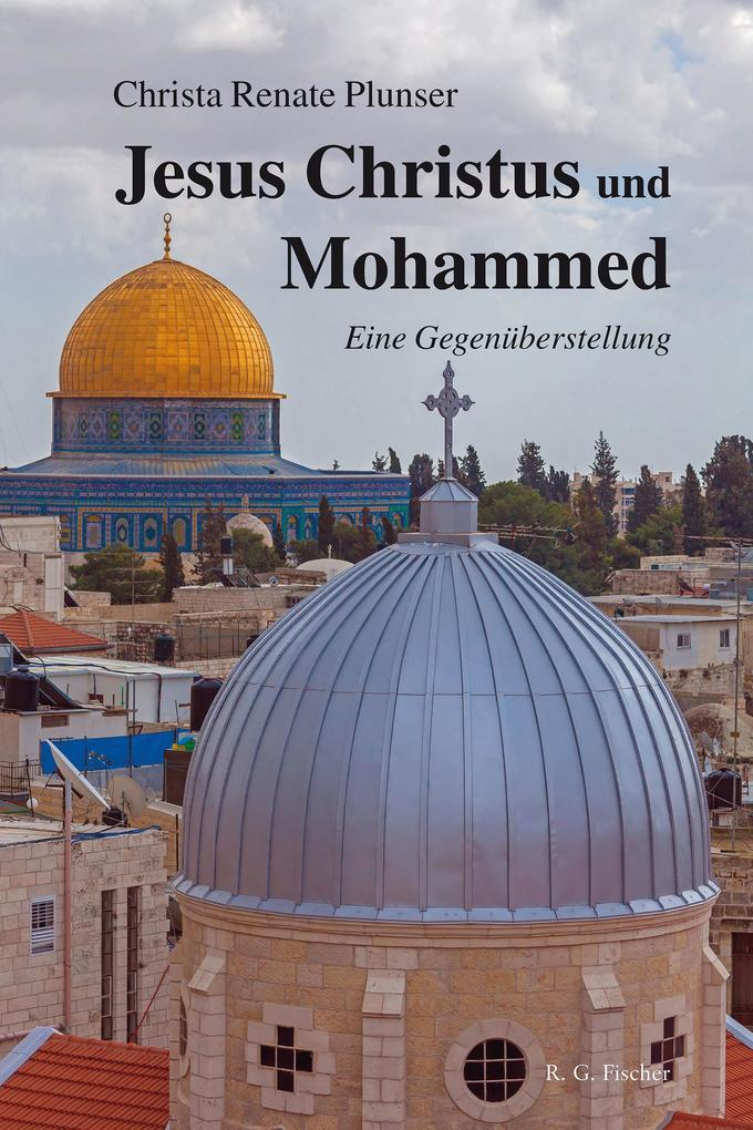 Jesus Christus und Mohammed als eBook