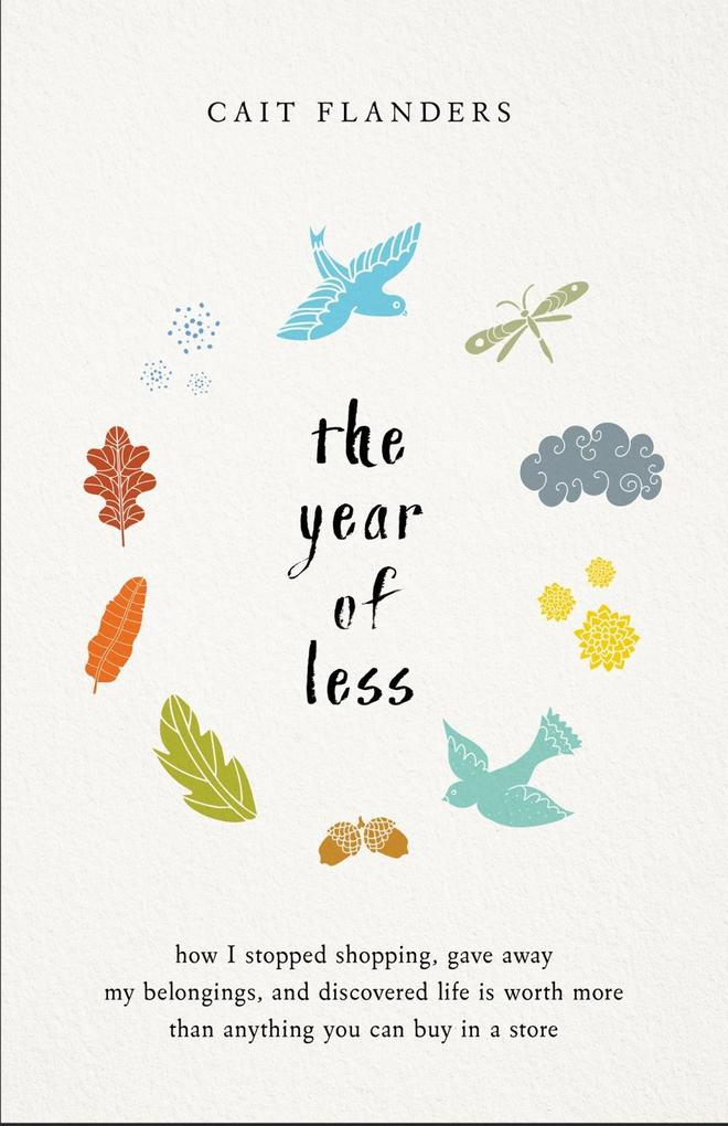 The Year of Less als eBook von Cait Flanders