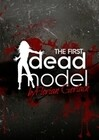 The First Dead Model